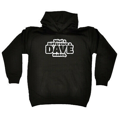 Funny Kids Childrens Hoodie Hoody - What A Difference A Dave Makes