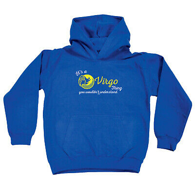 Funny Kids Childrens Hoodie Hoody - Star Sign Its A Virgo  Thing You Wouldnt Und