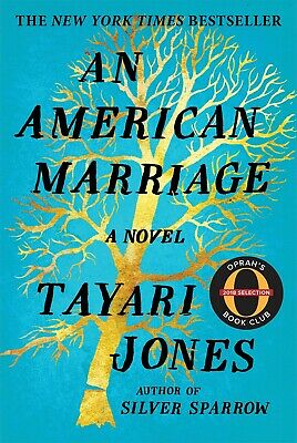 An American Marriage: A Novel (Oprah's Book Club 2018 Selection) by Tayari Jones