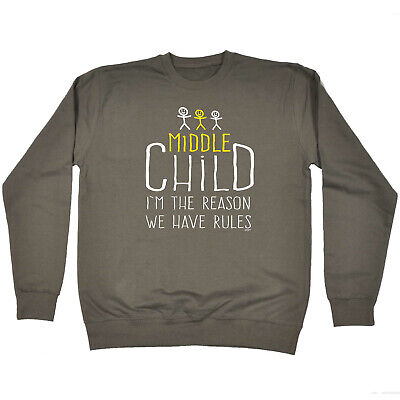 Funny Kids Childrens Sweatshirt Jumper - Middle Child 3 The Reason We Have Rules