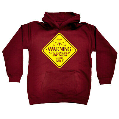 Golfing Kids Childrens Hoodie Hoody Funny - Warning May Spontaneously Start Talk