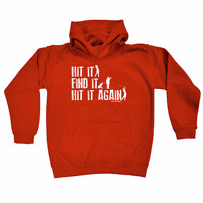 Golfing Kids Childrens Hoodie Hoody Funny - Golf Hit It Find It Hit It Again