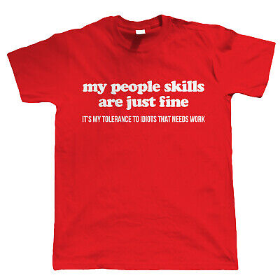 My People Skills Are Fine, Mens T Shirt - Idiot Tolerance Funny Gift Him Dad