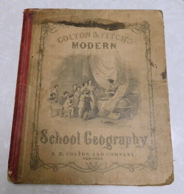 Antique 1858 Colton & Fitch's Modern School Geography Book Color Maps