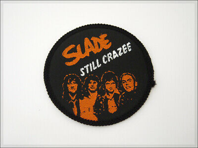 Vintage 80's SLADE STILL CRAZEE Embroidered Patch. English Rock Retro Badge