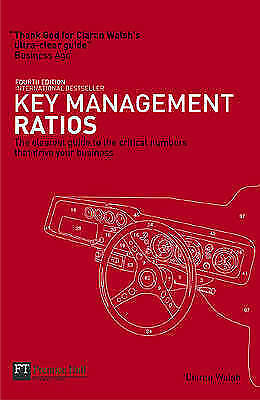 Key Management Ratios: The clearest guide to the c... by Walsh, Ciaran Paperback
