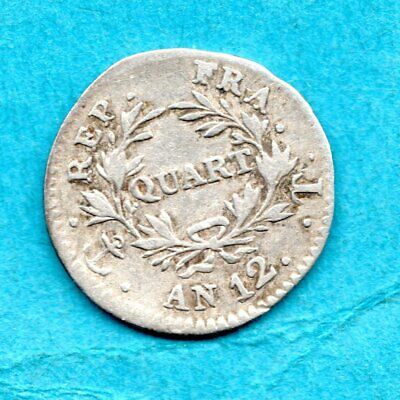 An 12, (1803 - 1804) French 1/4 Franc Silver Coin. Napoleon, France. Nantes Mint