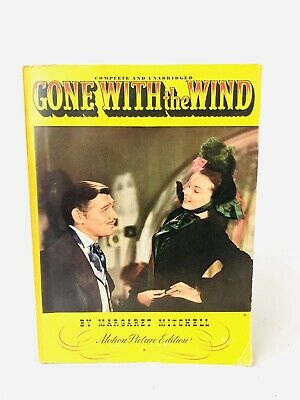 Gone With The Wind Motion Picture Edition Complete & Unabridged 1940