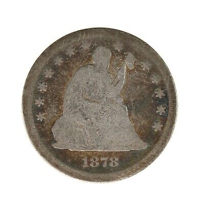 Raw 1878 Seated Liberty 25C Uncertified Ungraded US Mint Silver Quarter Coin