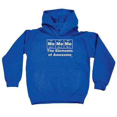Funny Kids Childrens Hoodie Hoody - Me Me Me The Elements Of Awesome