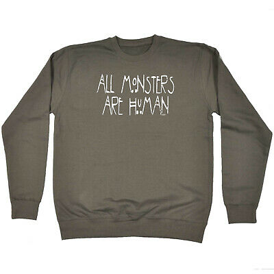 Funny Kids Childrens Sweatshirt Jumper - All Monsters Are Human