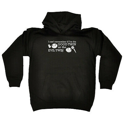 Funny Kids Childrens Hoodie Hoody - I Cant Remember If Im The Good Twin Or The E