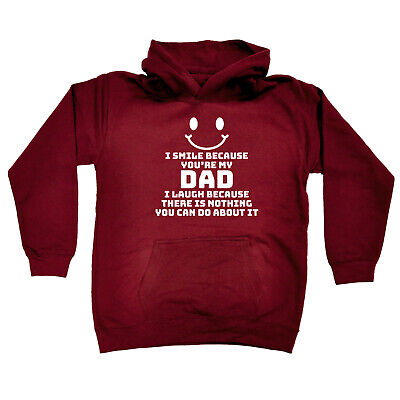 Funny Kids Childrens Hoodie Hoody - I Smile Because Youre My Dad