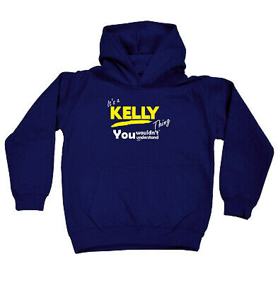 Funny Kids Childrens Hoodie Hoody - Kelly V1 Its A Surname Thing