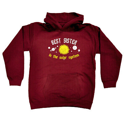 Funny Kids Childrens Hoodie Hoody - Best Sister In The Solar System