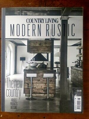 Country Living Modern Rustic magazine Issue 2 - read once