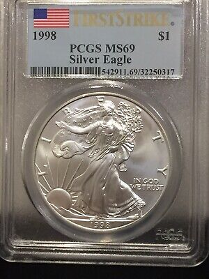 1998 Silver American Eagle, First Strike, PCGS MS 69! Hard To Find In This Grade