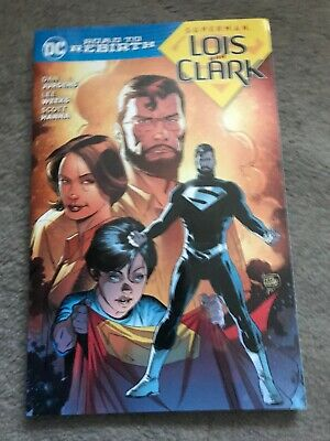 Superman Lois And Clark Road to Rebirth Graphic Novel