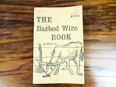 1971 The Barbed Wire Book by H Rock Betty H Foote Vintage Books