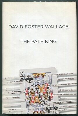 THE PALE KING - David Foster Wallace - 1st Printing - HC/DJ - VNF/VNF