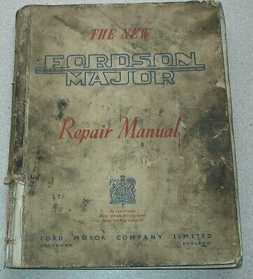 The New Fordson Major Tractor Repair Manual 1954? 244 pages