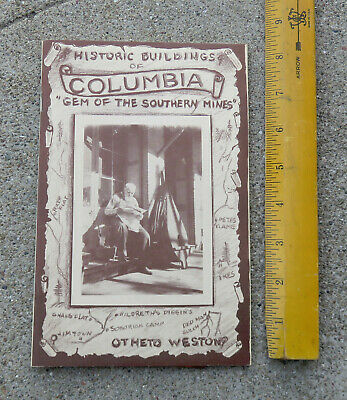 Historic Buildings of Columbia Gem of the Southern Mines Booklet Ca Gold Rush
