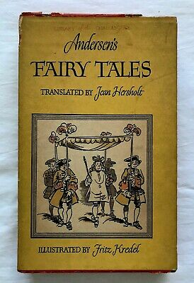 Andersen's Fairy Tales 1942 Translated By Jean Hersholt Illustrated By Fritz Kre