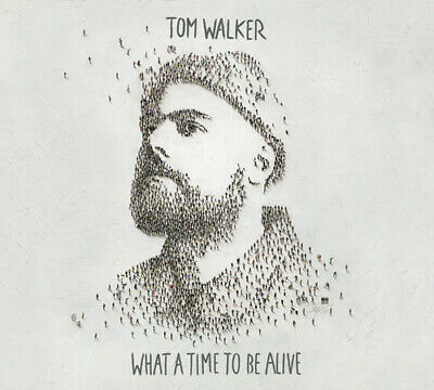 What A Time To Be Alive - Tom Walker (2019, CD NUOVO)