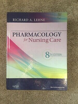 Pharmacology for Nursing Care by Richard A. Lehne - RN 8th Edition Hardcover