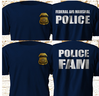New Federal Air MArshal US Police Military Special Force Navy T ShirtS-4XL