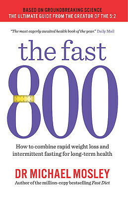 The Fast 800 by Dr Michael Mosley - Doctor Mosley Weight Loss Book - Paperback