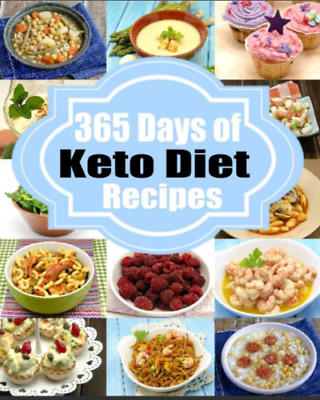 Ketogenic Diet: 365 Days of Keto, Low-Carb Recipes for Rapid Weight Loss( PDF )
