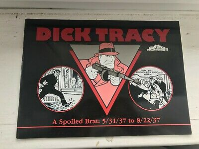 Dick Tracy – A Spoiled Brat 5/31/37 – 8/22/37