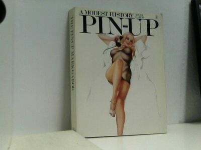 Pin-Up A modest history Gabor, Mark: