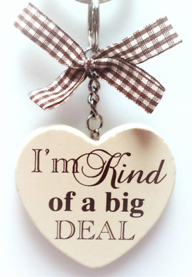 Heart Key ring Im Kind of a BIG deal !! Cream and Brown wooden Heart Keyring