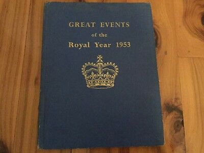 Great events of the royal year 1953-old vintage book hardcover