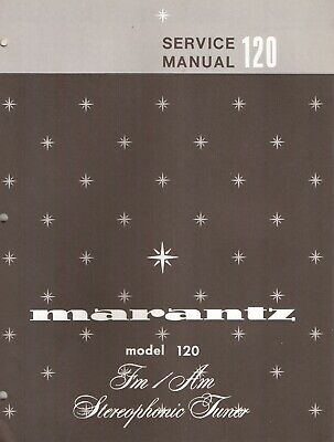 Marantz 120 FM/AM Tuner Original Service Manual. Money Back Guaranty