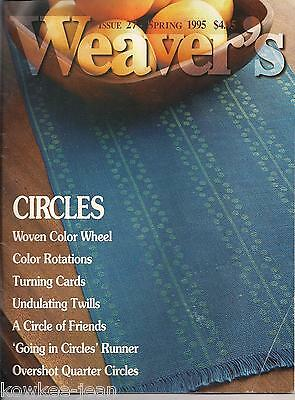 Weaver's magazine 27: ~ CIRCLES ~ Issue 27, Spring 1995.
