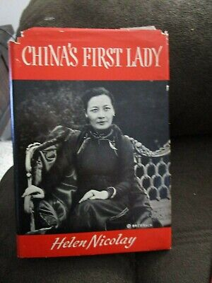CHINA'S FIRST LADY by Helen Nicolay DJ, inscribed and signed, publ 1944