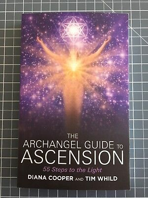 The Archangel Guide To Ascension Book Signed Edition By Diana Cooper & Tim Whild