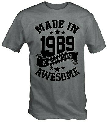 Men's Made in 1989 30 Years Of Being Awesome 30th Birthday T-Shirt Thirty 2019
