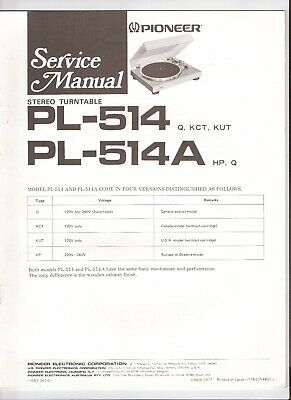 Pioneer PL-514, 514A Original Service Manual. Money Back Guaranty