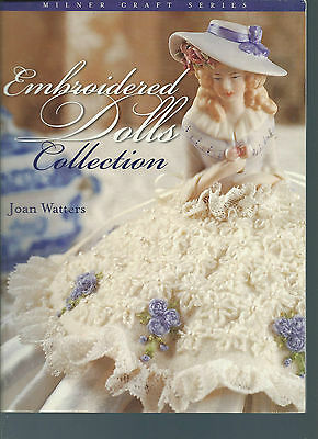 Beautiful Embroidered Dolls Clothes To  Make Collection By Joan Watters