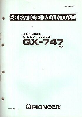 Pioneer QX-747 Original Service Manual. Money Back Guaranty