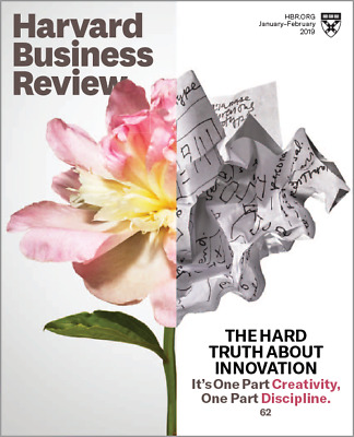 Harvard Business Review January/February 2019 The Hard Truth About Innovation