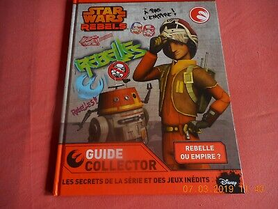 guide collector STAR WARS rebels DISNEY  hachette 2015 neuf