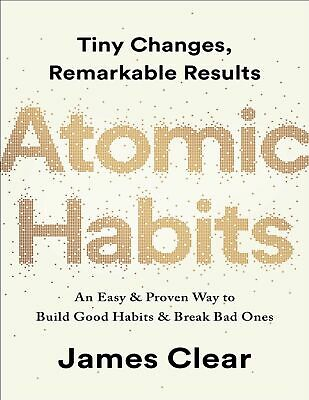 Atomic Habits: An Easy & Proven Way to Build Good Habits (AUDI0B00K)