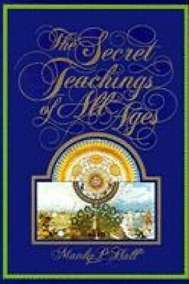 The Secret Teachings of All Ages by Manly P. Hall.