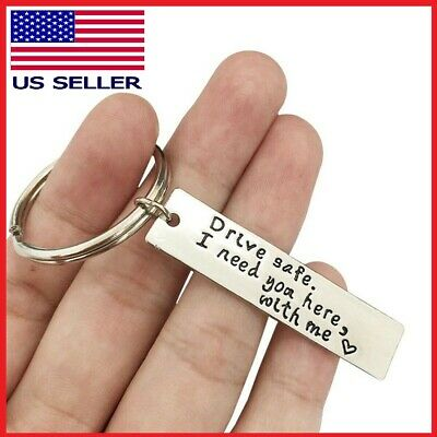 For Trucker Husband Boyfriend Drive Safe Keychain I Need You Here With Me Gifts