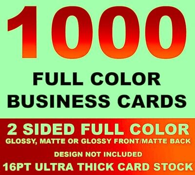 1000 Full Color Front/back Business Cards W/ Your Artwork Ready To Print! 16Pt